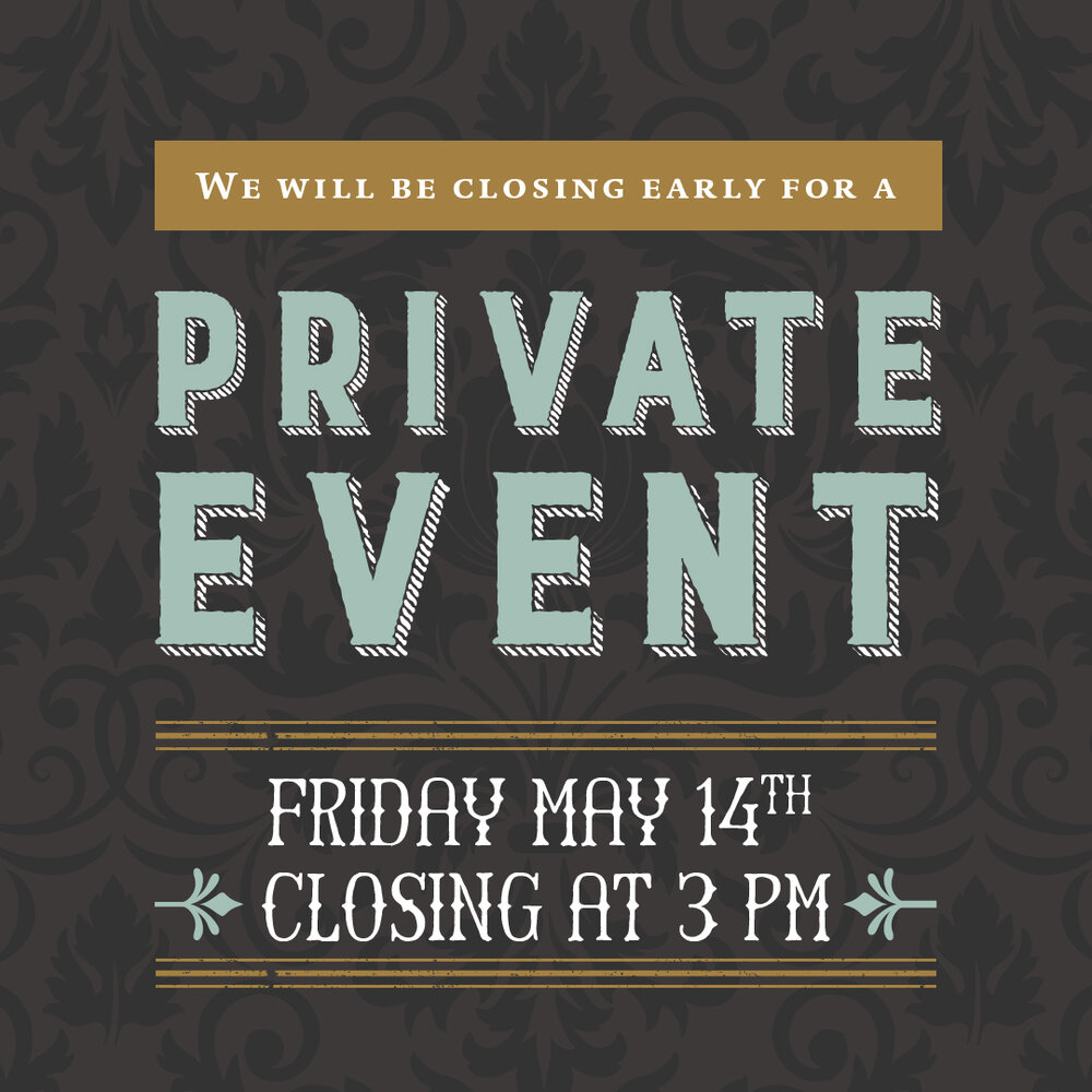 Closing Early!